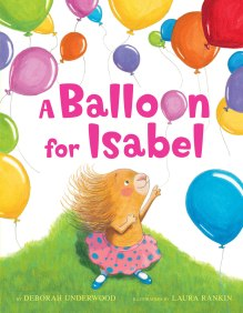 deborah-underwood_the-questionnaire-a-balloon-for-isabel